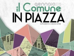 """Arriva da oggi """"il comune in piazza"""""""