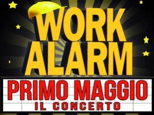 Primo maggio - concerto work alarm