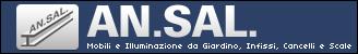AN.SAL. AN SAL ANSAL ERMINI MOBILI DA GIARDINO SRL PRODUZIONE VENDITA CARPENTERIA PESANTE LEGGERA METALLO FERRO MOBILI COMPONENTI ARREDAMENTO GIARDINO ESTERNI TAVOLI OMBRELLONI COPERTURE POLTRONE DIVANI DONDOLO SEDIE PANCHE PANCHINE ILLUMINAZIONE LAMPIONI LUCI ESTERNE INFISSI FINESTRE FINESTRONI VERANDE CANCELLI SCALE FERRO METALLICHE METALLICO STOFFE COLORI COMODITÀ VACANZE CASA AL MARE DESIGN ELEVATA RESISTENZA MECCANICA NEBBIA SALINA RAGGI UV TEMPOTEST PARÀ SPA GARANZIA 5 ANNI SCONTI OCCASIONI SVENDITA SVENDITE ITALIA TOSCANA FIRENZE VALDISIEVE VALDARNO MUGELLO ITALY TUSCANY FLORENCE REGGELLO INCISA VAL D'ARNO USCITA CILIEGI AUTOSTRADA SIEVEONLINE NETWORK