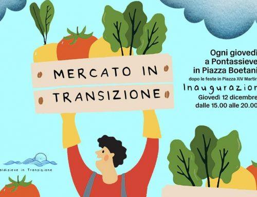 """Pontassieve: al via il """"Mercato in Transizione"""""""