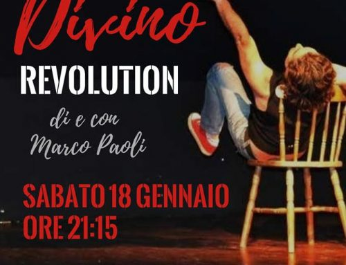 A Borgo San Lorenzo lo spettacolo VINO DIVINO REVOLUTION