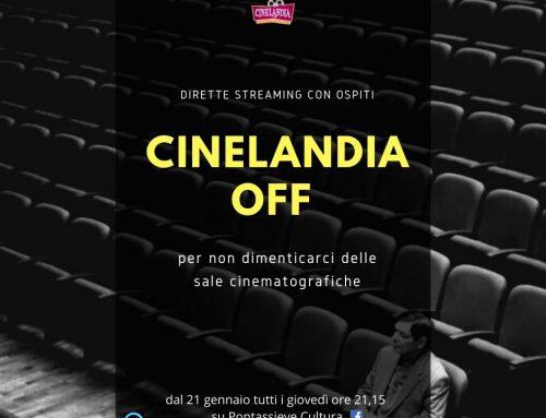 Pontassieve: Cinelandia Off. per non dimenticarci delle sale cinematografiche.