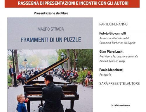 """Presentazione libro di Mauro Strada """"Frammenti di un puzzle"""""""